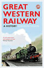 Great Western Railway: A History by Andrew Roden (Hardback, 2010)