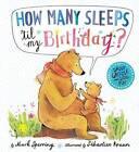 How Many Sleeps 'Til My Birthday? by Mark Sperring (Hardback, 2016)