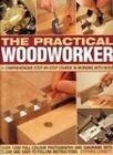 Practical Woodworker by Corbett (Paperback, 2005)