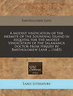 A Modest Vindication of the Hermite of the Sounding Island in Requital for the Modest Vindication of the Salamanca Doctor from Perjury by Bartholomew Lane ... (1683) by Bartholomew Lane (Paperback / softback, 2011)