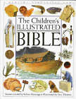 The Children's Illustrated Bible by Dorling Kindersley Ltd (Hardback, 1994)