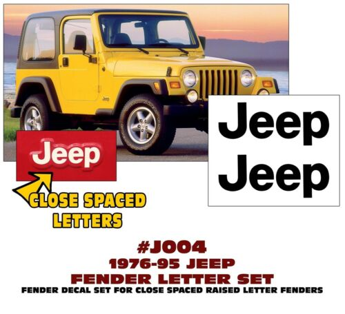GE-QJ-J004 1976-95 JEEP FENDER LETTER DECAL STICKER SET CLOSE SPACED LICENSED