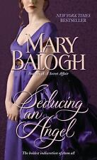Huxtable Quintent: Seducing an Angel 4 by Mary Balogh (2010, Paperback)