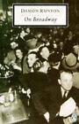 Runyon on Broadway by Damon Runyon (Paperback, 1990)