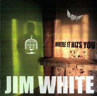 Jim White - Where It Hits You [new Cd] on sale