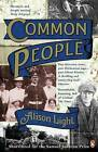 Common People: The History of an English Family by Alison Light (Paperback, 2015)