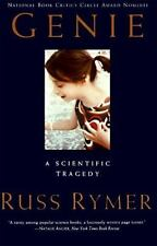Genie : A Scientific Tragedy by Russ Rymer (1994, Paperback)