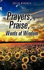 Prayers, Praise, and Words of Wisdom by Collie McKenzie (Paperback / softback, 2012)