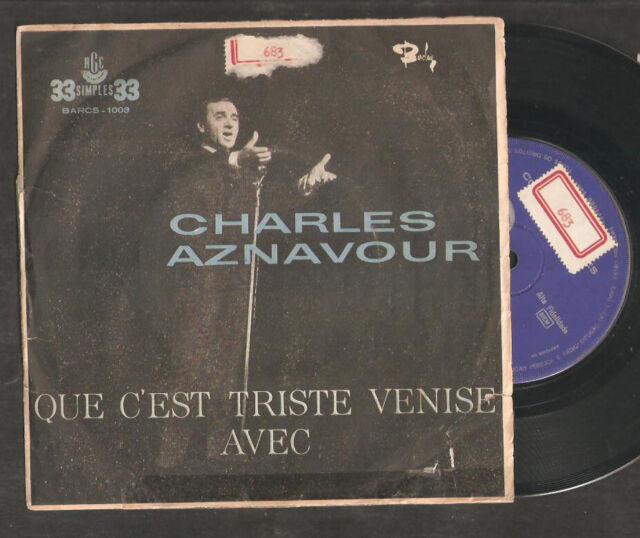 CHARLES AZNAVOUR,Que c'est triste Venice,BRAZIL 45 P/sleeve 33rpm .Barclay.