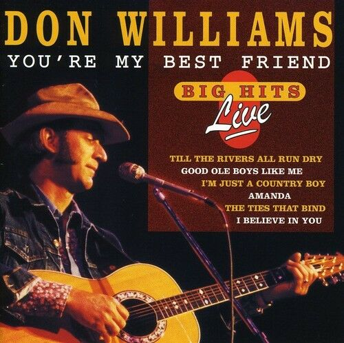 1 of 1 - Don Williams - You're My Best Friend: Big Hits Live [New CD]