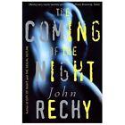 Rechy, John: The Coming of the Night by John Rechy (2000, Paperback, Reprint)