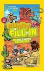 My Wild West Adventure by National Geographic Kids (Paperback / softback, 2015)
