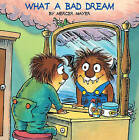 What a Bad Dream by Mercer Mayer (Hardback, 1999)
