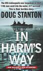 In Harm's Way by Doug Stanton (Paperback, 2002)