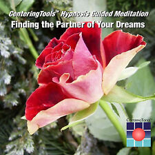 FINDING THE PARTNER OF YOUR DREAMS: 21 minute, Guided Meditation/Hypnosis Audio