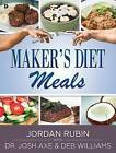 Maker's Diet Meals: Biblically-Inspired Delicious and Nutritious Recipes for the Entire Family by Jordan Rubin (Paperback, 2014)