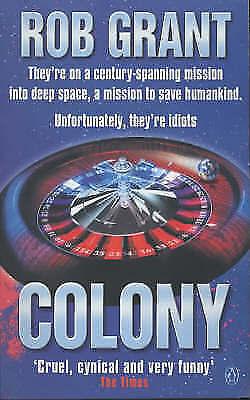 Colony, Grant, Rob, Very Good Book