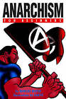 Anarchism for Beginners by Marcos Mayer (Paperback, 2008)