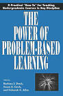 The Power of Problem Based Learning: A Practical How to for Teaching Undergraduate Courses in Any Discipline by D. E. Allen, Susan Groh, Barbara J. Duch (Paperback, 2001)