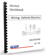 Leyland DAF 400 2.5 EN55 ET70 Wiring Diagrams & Electrics Workshop Manual 87-92