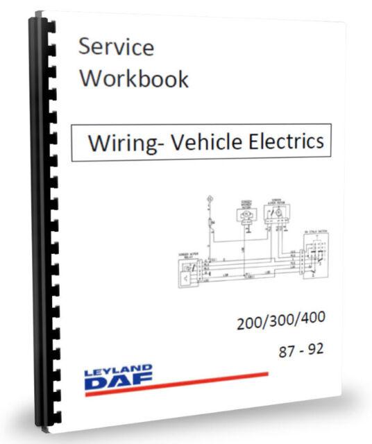 leyland daf 400 2 5 en55 et70 wiring diagrams & electrics workshop friendship bracelet diagrams leyland daf 400 2 5 en55 et70 wiring diagrams & electrics workshop manual 87 92