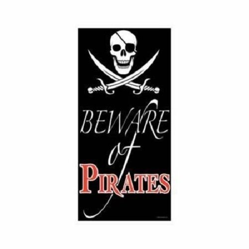 Beware of Pirates Plastic Birthday Party Door Sign Decoration Brand New