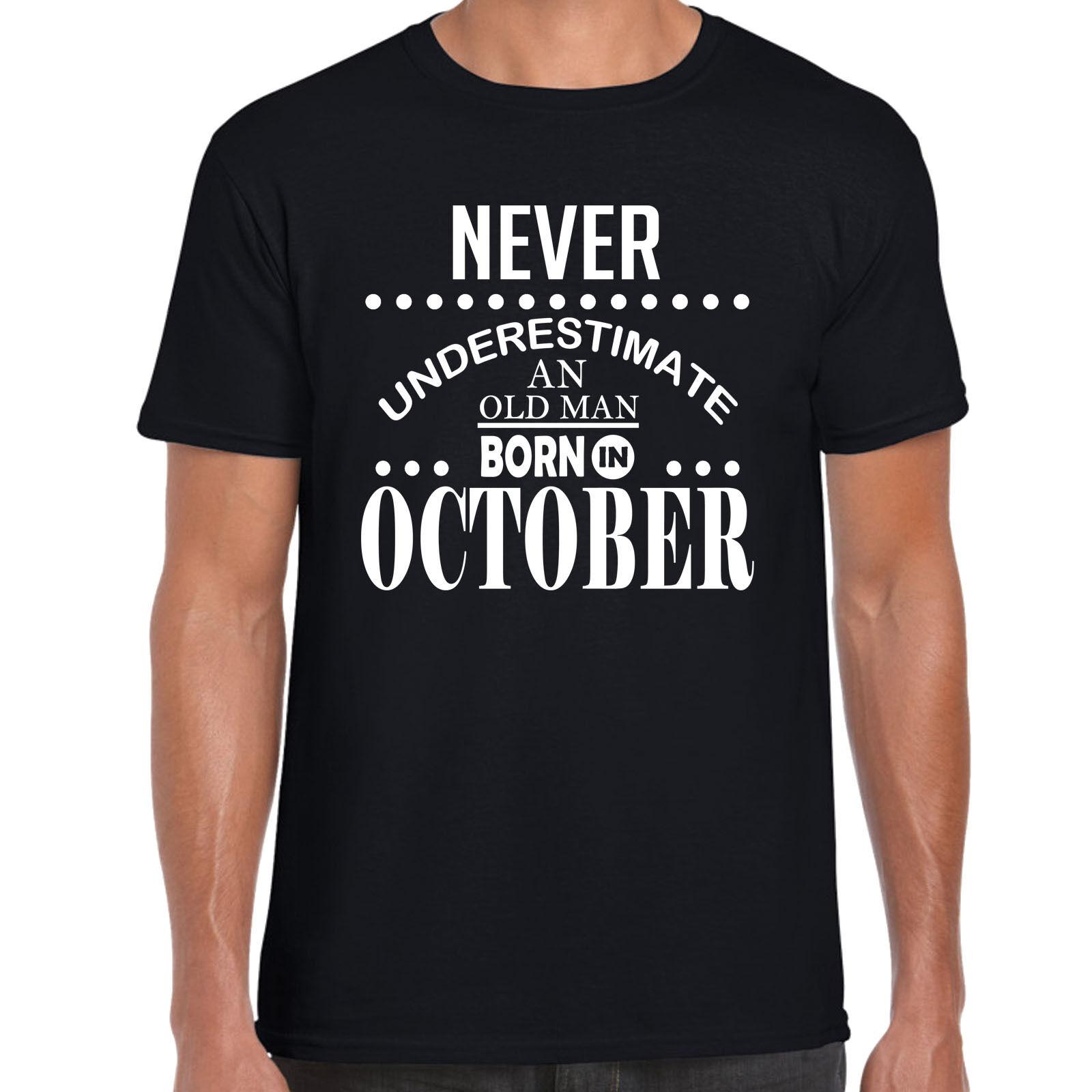 Ne Jamais Sous-Estimer un vieil homme né en août-Hommes T Shirt Cadeau D/'Anniversaire Amusant