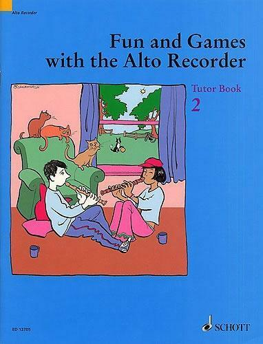 Fun and Games with the Alto/Treble Recorder (Tutor Book 2) ED12705