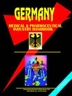 Germany Medical and Pharmaceutical Industry Handbook by International Business Publications, USA (Paperback / softback, 2006)
