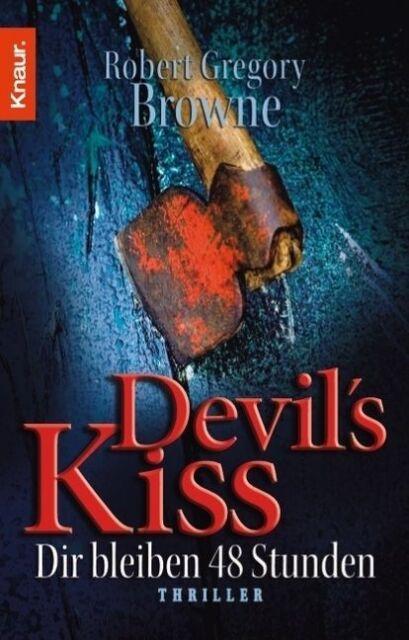 Browne, Robert Gregory - Devil's Kiss - Dir bleiben 48 Stunden /4