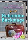 Hebamme Backstage von Anna-Maria Held (2016, Taschenbuch)