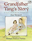 Grandfather Tang's Story: A Tale Told with Tangrams by Ann Tompert (Hardback, 1997)