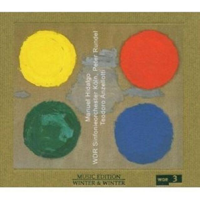 T./RUNDEL,P./WDR-SINFONI ANZELLOTTI - MANUEL HIDALGO  CD NEU