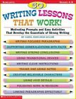 50 Writing Lessons That Work!: Motivating Prompts and Easy Activities That Develop the Essentials of Strong Writing by Carolyn R Miller, Carol Rawlings Miller (Paperback / softback)