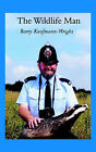 The Wildlife Man by Barry Kaufmann-Wright (Paperback, 2002)