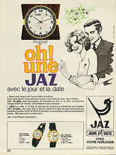 Publicité Advertising 1970  JAZ  pendule murale jour et date à transistor Montre