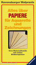 TODO acerca de PAPELES para ACUARELAS y DIBUJOS - Axel BRÜCK tb (1990)