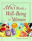 365 Words of Well-being for Women by Rachel Snyder (Paperback, 1997)