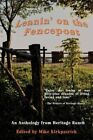 Leanin' on The Fencepost an Anthology From Heritage Ranch 1440101248 2008