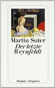 Der letzte Weynfeldt von Suter, Martin | Buch | Zustand sehr gut