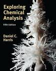 Exploring Chemical Analysis by Daniel C. Harris (Paperback / softback)