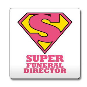 Pink-SUPER-Funeral-Director-hero-novelty-job-title-Coaster-funny-087