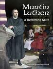 Martin Luther: A Reforming Spirit by Tamara Leigh Hollingsworth (Paperback / softback, 2012)