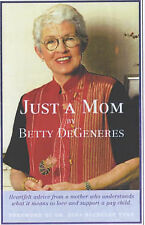 Just a Mom, DeGeneres, Betty, Used; Very Good Book