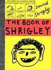 The Book of Shrigley by David Shrigley (Paperback, 2006)
