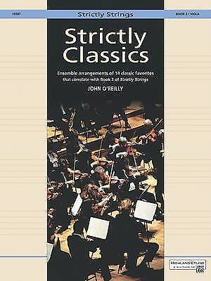 1 of 1 - NEW Strictly Classics, Bk 2: Viola (Strictly Strings) by John O'Reilly