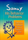 Sammy and His Behavior Problems: Stories and Strategies from a Teacher's Year by Caltha Crowe (Paperback / softback, 2010)