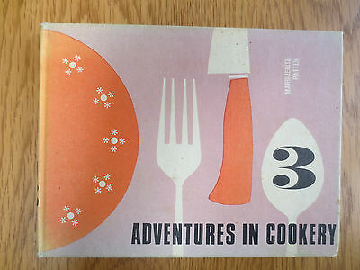 VINTAGE COOK BOOK MARGUERITE PATTEN Adventures in Cookery 3 Recipe Cooking 1970