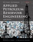 Applied Petroleum Reservoir Engineering by Ronald E. Terry, J. Brandon Rogers (Hardback, 2014)