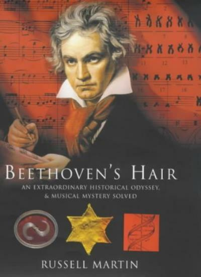 Beethoven's Hair By Russell Martin. 9780747548454